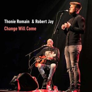 Robert Jay Band: Thonie Romain & Robert Jay - Change Will Come